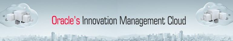 ORACLE'S INNOVATION MANAGEMENT CLOUD